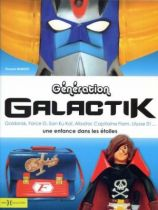 \'\'Generation Galactik : a childhood in the stars\'\' Collector book - By V. Dubost - Editions Hors Collection