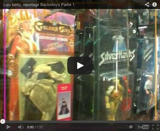 Backintoys - Reportage sur Lulu Berlu (2008) Part.1