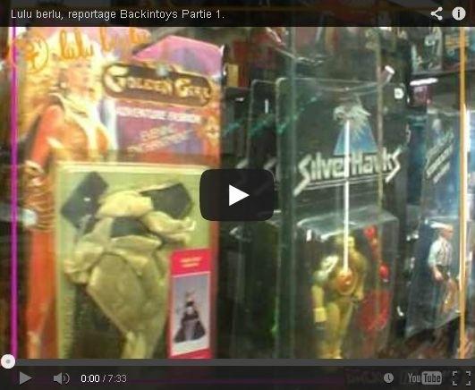 Backintoys - Reportage sur Lulu Berlu (2008) Part.1