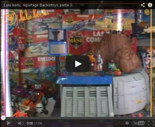 Backintoys - Reportage sur Lulu Berlu (2008) Part.3
