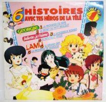 6 Histoires avec tes Héros de la Télé Vol. 4 - Disque 33T - Georgie, Juliette je t\'aime & Lamu (AB Productions 1987)