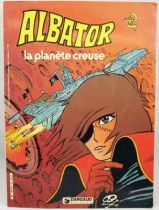 Albator - Editions Dargaud Antenne 2 - La plan�te creuse