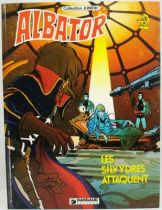 Albator - Editions Dargaud Antenne 2 - Les Silvydres attaquent