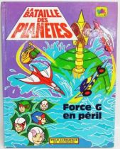 Battle of the Planets - Illustrated book : G Force in trouble
