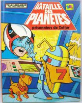Battle of the Planets - Illustrated book : Priisonners of Zoltar