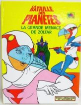 Battle of the Planets - Illustrated book : The great menace of Zoltar