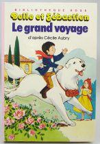 """Belle et Sébastien - Livre Bibliothèque Rose \""""Le grand voyage\"""""""