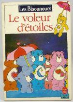 Bisounours - Livre - Le voleur d\'�toiles - Le Livre de Poche Cadou