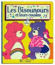 Bisounours - Livre - Les Bisounours et leurs cousins - Hachette Jeunesse