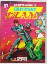 Capitaine Flam - Dynamisme Presse Edition TF1 - Super Album Capitaine Flam n°1