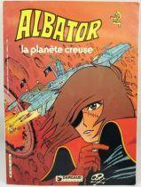 Albator - Editions Dargaud Antenne 2 - La planète creuse