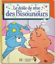 Bisounours - Livre - Le drôle de rêve des Bisounours - Hachette Jeunesse