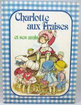 Charlotte aux Fraises et ses amis - Edition Deux Coqs d\'Or