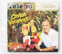 Croque Vacances - CD audio Télé 80 - Bande originale remasterisée