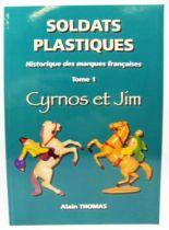 cyrnos_et_jim___livre_soldats_plastiques_historique_des_marques_francaises_tome_1_alain_thomas_01