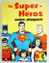DC Super Heroes - T�l�-Librairie des Deux Coqs d\'Or - The Super-Heroes strikes back
