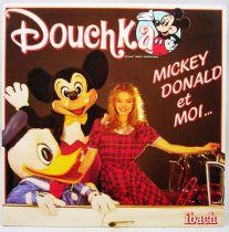 Douchka - Disque 45Tours - Mickey, Donald et moi - Walt Disney Prod. 1984