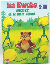 Ewoks - Whitman France Editions - Wicket and the Dandelion Warrior