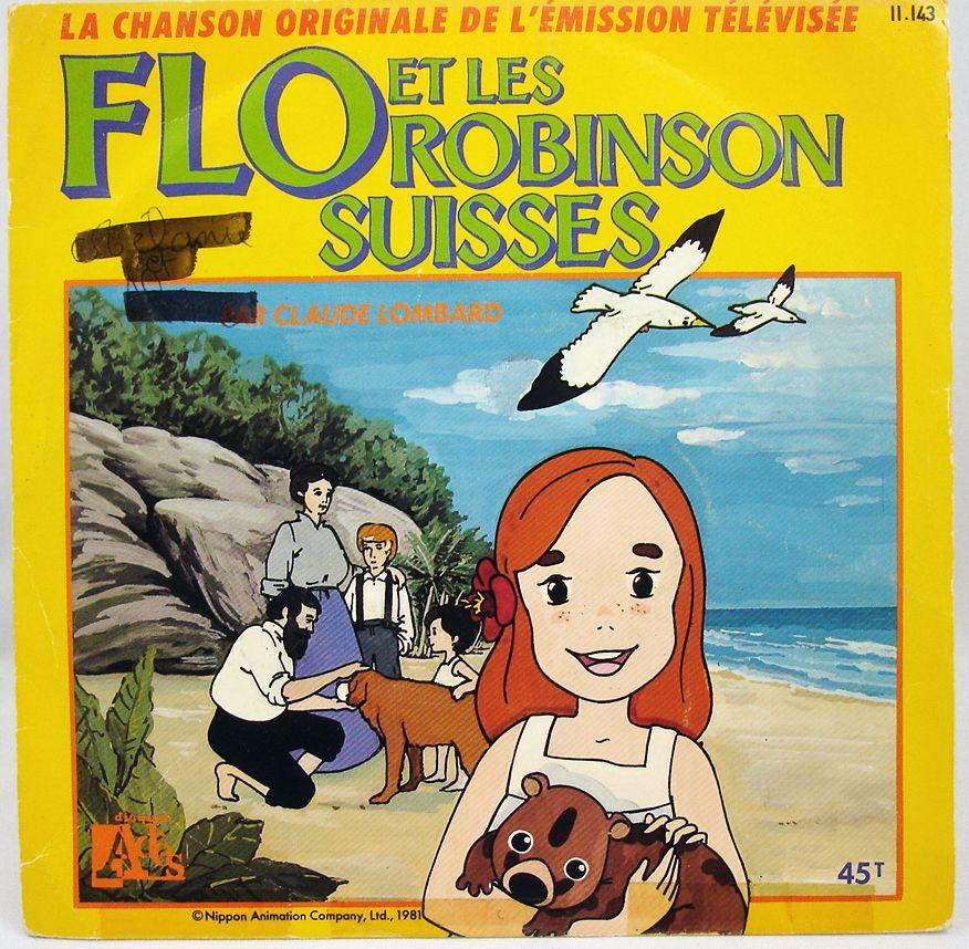 Flo et les Robinsons Suisses - Disque 45Tours - Bande Originale Série Tv - Disques Ades 1987