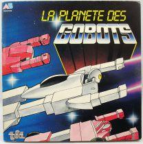 Gobots - Livre-Disque 45Tours - La planète des GoBots - AB Productions 1985