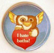Gremlins - Vintage 1984 Button - I hate baths!