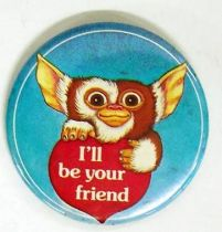 Gremlins - Vintage 1984 Button - I\'ll be your friend