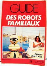 guide_des_robot_familiaux___olivier_chazoule___editions_du_dollar___hachette_informatique__1984__01