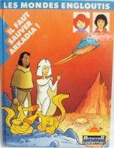 Hardcover comic book \'\'Il faut sauver Arkadia!\'\'