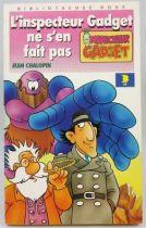 Inspecteur Gadget - Bibliothèque Rose Hachette - L\'Inspecteur Gadget ne s\'en fait pas