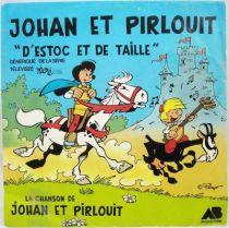 Johan et Pirlouit - Disque 45Tours - G�n�rique du feuilleton TV - AB Prod. 1984