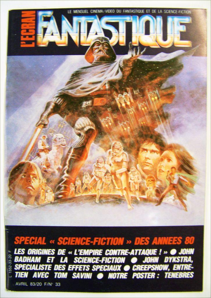 L\'Ecran Fantastique n°33 - Spécial Science-Fiction des années 80 - Avril 1983 01