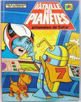 La Bataille des Planètes - Tele-Librairie des Deux Coqs d\'Or - Prisonniers de Zoltar