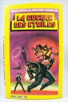 La Guerre des Etoiles - Dynamisme Presse Editions 1982 - 4 nouvelles aventures en couleur 01