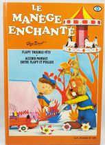 Le Manège Enchanté - Album n°4 - Editions G.P. Rouge et Or 1983