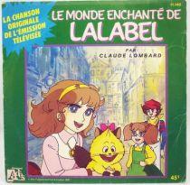 Le Monde Enchanté de Lalabel - Disque 45Tours - Bande Originale Série Tv - Disques Ades 1987