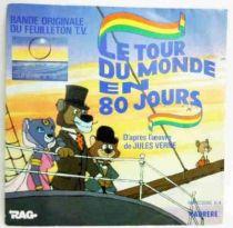 Le Tour du Monde en 80 Jours - Disque 45Tours - Bande Originale du feuilleton TV - Carrere 1983