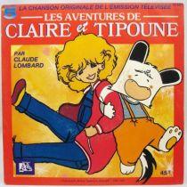 Les Aventures de Claire et Tipoune - Disque 45Tours - Bande Originale Série Tv - Disques Ades 1988