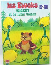 Les Ewoks - Whitman France Editions - Wicket et le lutin volant