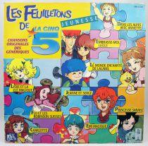 Les Feuilletons Jeunesse de la Cinq - Disque 33T - Adès 1988