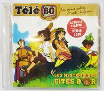 Les Mystérieuses Cités d\'Or - CD audio Télé 80 - Bande originale remasterisée