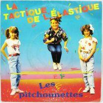 Les Pitchounettes - Disque 45Tours - La Tactique de l\'Elastique - AB Kids 1987