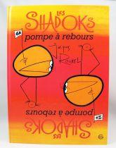 Les Shadoks - Editions Grasset 1975 - Pompes à Rebours