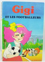 Minky Momo - G. P. Rouge et Or TF1 Editions - Gigi & the soccer players
