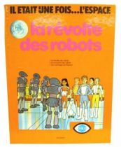 Once upon a time in Space - Story book Sogemo France 3 edition - Revolt of robots
