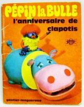 P�pin la Bulle: The birthday of Clapotis - Mini-Comics Gautier-Languereau Editions ORTF 1970