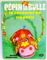 Pépin la Bulle: The Carnival of Clapotis - Mini-Comics Gautier-Languereau Editions ORTF 1970