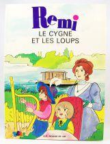 Rémi sans famille - Editions GP Rouge & Or - Le Cygne et les Loups