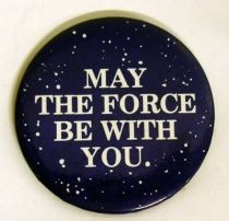 Star Wars 1977 Button - May the Force be with you