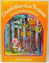 Charlotte aux Fraises dans le Ténébres de la Forêt - Kenner