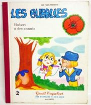 The Bubblies - Hachette Gentil Coquelicot editions - Hubert has troubles